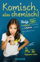 Dr. Mai Thi Nguyen-Kim - Komisch, alles chemisch! artwork