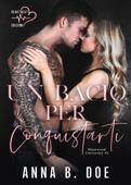 Un bacio per conquistarti Book Cover