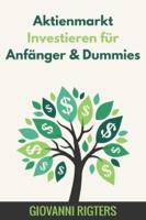 Giovanni Rigters - Aktienmarkt Investieren für Anfänger & Dummies artwork