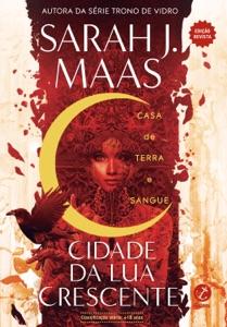 Cidade da Lua Crescente - Casa de Terra e Sangue (Vol. 1) - Edição revista Book Cover