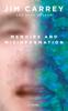 Jim Carrey & Dana Vachon - Memoirs and Misinformation artwork