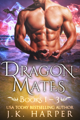 J.K. Harper - Dragon Mates Books 1-3 book
