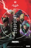 Batman/Fortnite: Zero Point (2021) #1 Book Cover