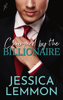 Jessica Lemmon - Charmed by the Billionaire artwork