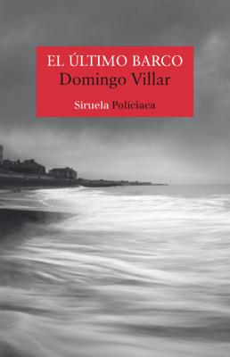Domingo Villar - El último barco book