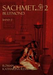 Download and Read Online Sachmet Blutmond