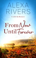 Alexa Rivers - From Now Until Forever artwork