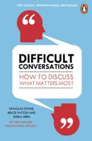 Bruce Patton, Douglas Stone & Sheila Heen - Difficult Conversations artwork