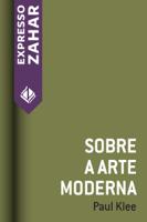Paul Klee - Sobre a arte moderna artwork