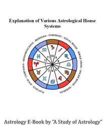 Explanation of Various House Systems