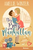 Der Prinz von Manhattan - Küssen erwünscht! ebook Download