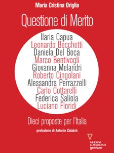 Questione di merito. Dieci proposte per l'Italia Copertina del libro
