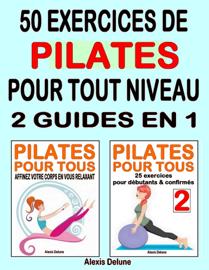 50 exercices de Pilates pour tout niveau