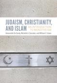 Judaism, Christianity, and Islam