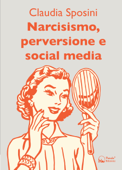 Narcisismo, perversione e social media
