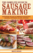 The Complete Guide to Sausage Making