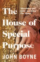John Boyne - The House of Special Purpose artwork