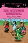 Die Kleinen Monster 6 Hicks Hicks Pieps