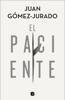 Juan Gómez-Jurado - El paciente portada