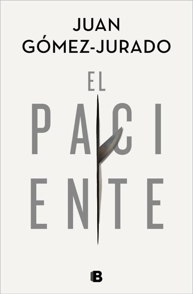 El paciente by Juan Gómez-Jurado