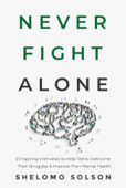 Never Fight Alone