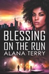 Blessing On The Run