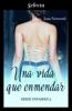 Joan Norwood - Una vida que enmendar (Infames 3) portada