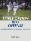 Triple Option RPO Offense  RPOs With Triple Option Run Principles