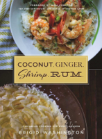 Brigid Washington & Nina Compton - Coconut. Ginger. Shrimp. Rum. artwork