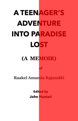 A TEENAGER'S ADVENTURE INTO PARADISE LOST