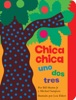 Chica Chica Uno Dos Tres (Chicka Chicka 1 2 3)