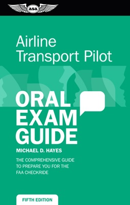 Airline Transport Pilot Oral Exam Guide