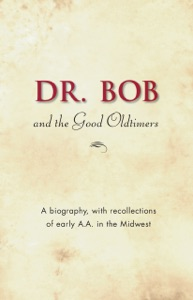 Dr. Bob and the Good Oldtimers Book Cover