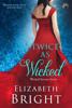 Elizabeth Bright - Twice As Wicked artwork