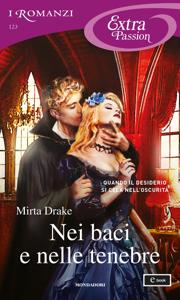 Nei baci e nelle tenebre (I Romanzi Extra Passion) Copertina del libro