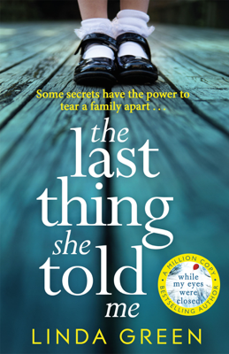 Linda Green - The Last Thing She Told Me book