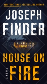 House on Fire - Joseph Finder by  Joseph Finder PDF Download