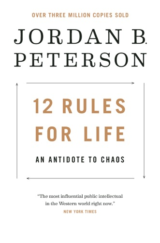 12 Rules for Life - Jordan B. Peterson - Jordan B. Peterson