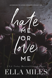 Hate Me or Love Me