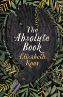 Elizabeth Knox - The Absolute Book artwork