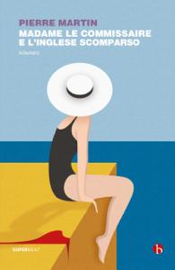 Madame Le Commissaire e l'inglese scomparso Book Cover