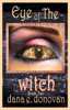 Dana E. Donovan - Eye of the Witch (Detective Marcella Witch's Series, Book 2) artwork
