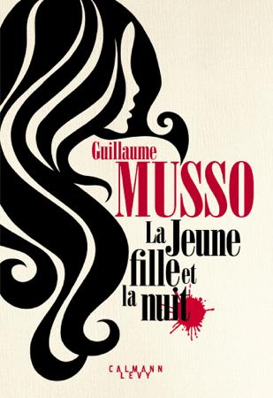 La Jeune Fille et la nuit - Guillaume Musso