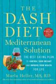 The DASH Diet Mediterranean Solution Book Cover