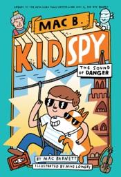 The Sound of Danger (Mac B., Kid Spy #5)