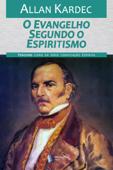 O Evangelho Segundo o Espiritismo Book Cover