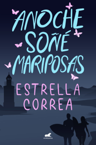 Anoche soñé mariposas Book Cover