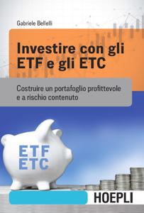 Investire con gli ETF e gli ETC Copertina del libro