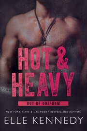 Hot and Heavy - Elle Kennedy by  Elle Kennedy PDF Download