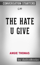 The Hate U Give By Angie Thomas Conversation Starters